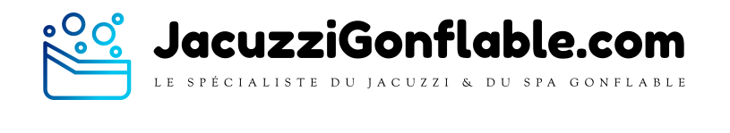 Jacuzzi gonflable et spa gonflable